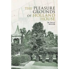 The Pleasure Grounds of Holland House